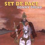Donnie Dread - Set De Pace