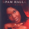 Pam Hall - Time For Lovers
